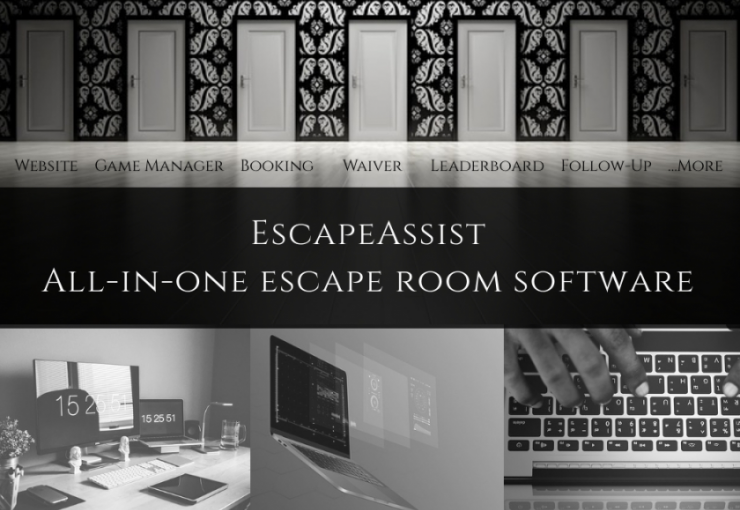 Doors with EscapeAssist All-In-One Software features: website, booking system, game manager, waiver, leaderboard, follow-up